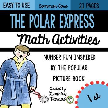 Polar Express: 1st Grade Math Activities