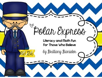 The Polar Express Math and Literacy Stations for Those Who Believe