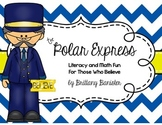 The Polar Express Math and Literacy Stations for Those Who