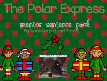 The Polar Express {Mentor Sentence Pack!} FIRST GRADE
