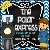 The Polar Express Mini Unit (Printables Perfect for Sub Plans!)