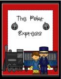 The Polar Express Motivating and Comprehensive Novel Unit