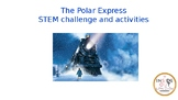 The Polar Express STEM challenge and activities