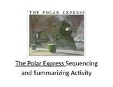 The Polar Express Sequencing and Summarizing Activity