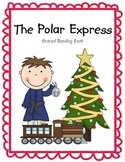 """The Polar Express"" Shared Reading / Emergent Reader + Stu"