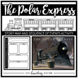The Polar Express | Story Map + Sequence of Events Activity