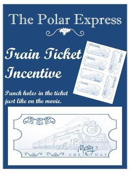 The Polar Express Train Ticket Incentive
