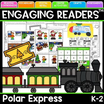 The Polar Express Unit of Study:Guiding Readers: