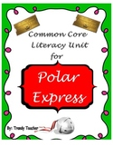 Polar Express Common Core literacy Unit