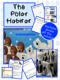 Polar Habitats Unit Common Core Aligned with Craftivities