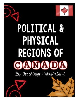 {Grade 4} Political and Physical Regions of Canada