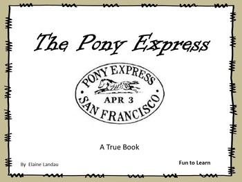 The Pony Express - A True Book