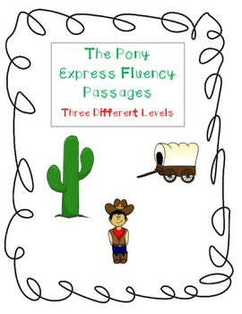The Pony Express Fluency Passages
