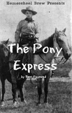 The Pony Express (Fourth Grade Social Science Lesson)