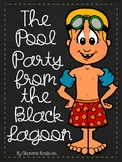 The Pool Party from the Black Lagoon (Comprehension Questions and More)