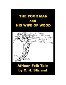 The Poor Man and His Wife of Wood - African Folk Tale