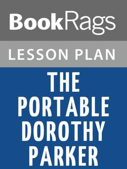 The Portable Dorothy Parker Lesson Plans