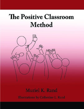 The Positive Classroom Method