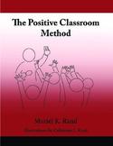 The Positive Classroom Method