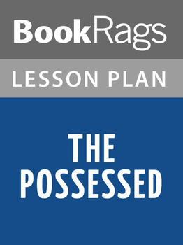 The Possessed Lesson Plans