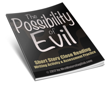 The Possibility of Evil Short Story Close Reading & Writing Activity