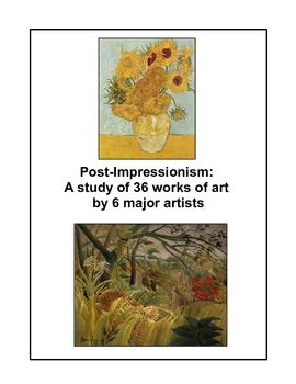 The Post-Impressionists -- an art set of 36 works by 6 major artists