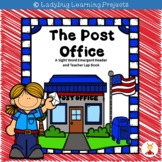 The Post Office (A Sight Word Emergent Reader and Teacher Lap Book)