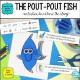The Pout-Pout Fish Book Extension Activities