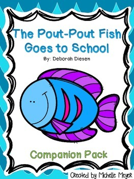 The Pout-Pout Fish Goes to School - Companion Pack
