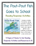 The Pout-Pout Fish Goes to School--Growth Mindset Reading Response Activities