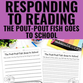 The Pout-Pout Fish Goes to School - Reading Response