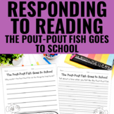 Reading Response Activities for The Pout-Pout Fish Goes to School