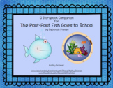 The Pout-Pout Fish Goes to School Storybook Companion