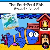 The Pout-Pout Fish Goes to School Supplemental Activities