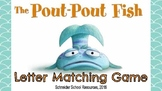 The Pout-Pout Fish Letter Matching Game