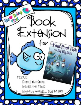 The Pout-Pout Fish in the Big-Big Dark                    Book Extension for K-2