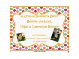 A Butterfly Story: Believe the Lore, I Was a Caterpillar Before! PowerPoint Book