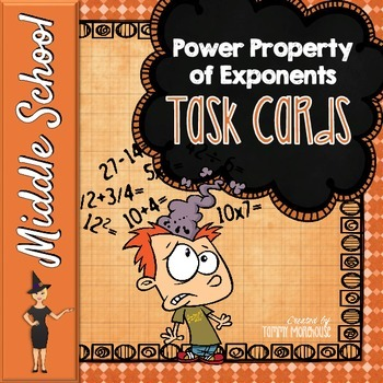 The Power Property of Exponents - Task Cards