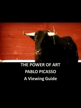 The Power of Art: Pablo Picasso-A Viewing Guide