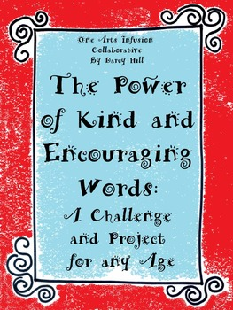 The Power of Kind and Encouraging Words: A Challenge and Project for any Age
