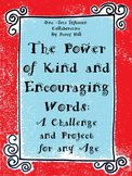 The Power of Kind and Encouraging Words: A Challenge and P