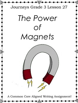 The Power of Magnets-Journeys-Grade 3-Lesson-27