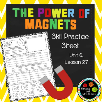 The Power of Magnets (Skill Practice Sheet)