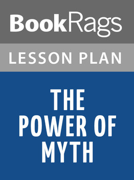 The Power of Myth Lesson Plans