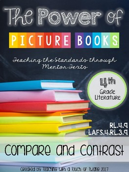 The Power of Picture Books: Compare & Contrast (LAFS.4.RL.3.9/RL.3.9)