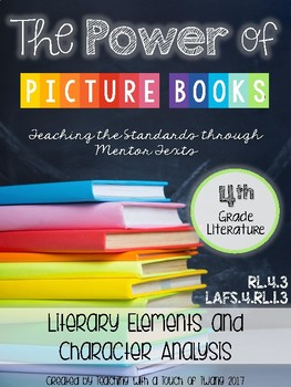 The Power of Picture Books: Literary Elem. & Character Analysis (LAFS.4.RL.1.3)
