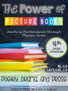 The Power of Picture Books: Poetry, Drama, and Prose (LAFS.4.RL.2.5/RL.4.5)