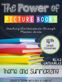 The Power of Picture Books: Theme & Summarizing (LAFS.4.RL.1.2/RL.4.2)