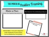 The Power of Positive Framing---Teacher Classroom Manageme
