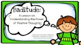The Power of Positive Thoughts: A Lesson in 3 Formats (Dig